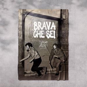 Sergio Andrei - Brava che sei